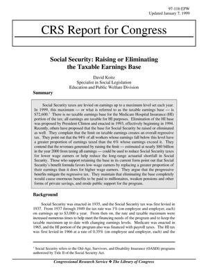 Primary view of object titled 'Social Security: Raising or Eliminating the Taxable Earnings Base'.