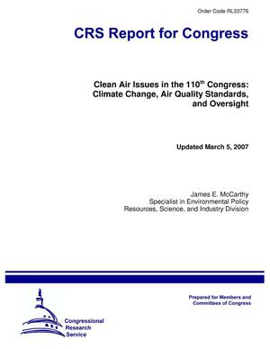 Primary view of object titled 'Clean Air Issues in the 110th Congress: Climate Change, Air Quality Standards, and Oversight'.