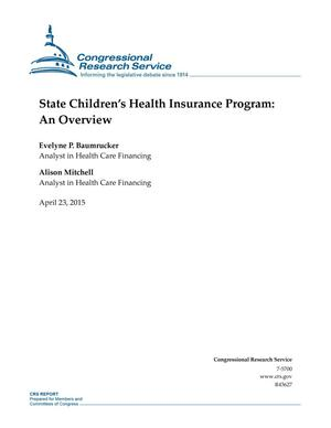 Primary view of object titled 'State Children's Health Insurance Program: An Overview'.