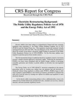 Primary view of object titled 'Electricity Restructuring Background: The Public Utility Regulatory Policies Act of 1978 and the Energy Policy Act of 1992'.