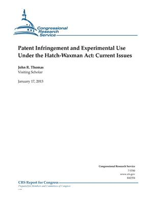 Primary view of object titled 'Patent Infringement and Experimental Use Under the Hatch-Waxman Act: Current Issues'.