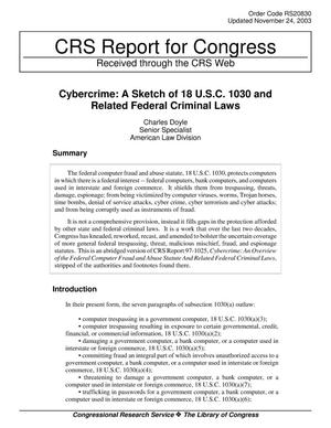 Primary view of object titled 'Cybercrime: A Sketch of 18 U.S.C. 1030 and Related Federal Criminal Laws'.