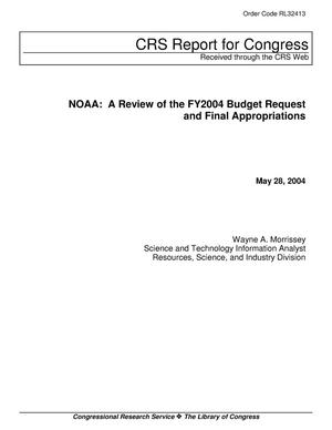 Primary view of object titled 'NOAA: A Review of the FY2004 Budget Request and Final Appropriations'.
