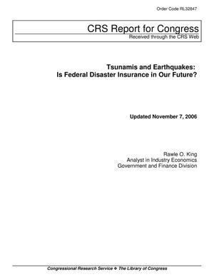 Primary view of object titled 'Tsunamis and Earthquakes: Is Federal Disaster Insurance in Our Future?'.