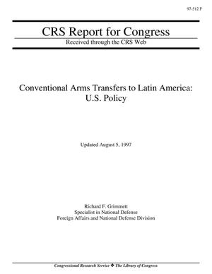 Primary view of object titled 'Conventional Arms Transfers to Latin America: U.S. Policy'.