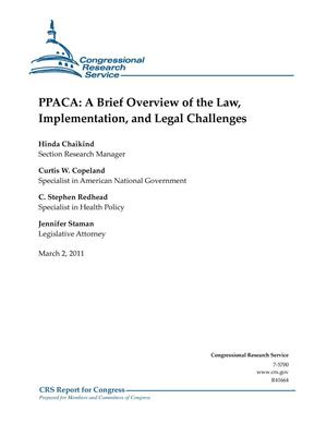Primary view of object titled 'PPACA: A Brief Overview of the Law, Implementation, and Legal Challenges'.