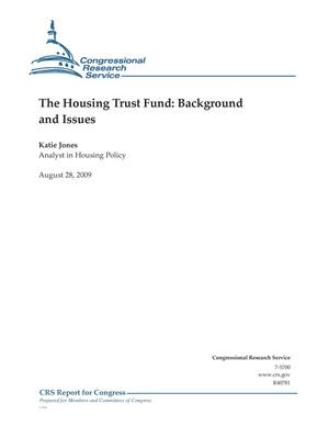 Primary view of object titled 'The Housing Trust Fund: Background and Issues'.