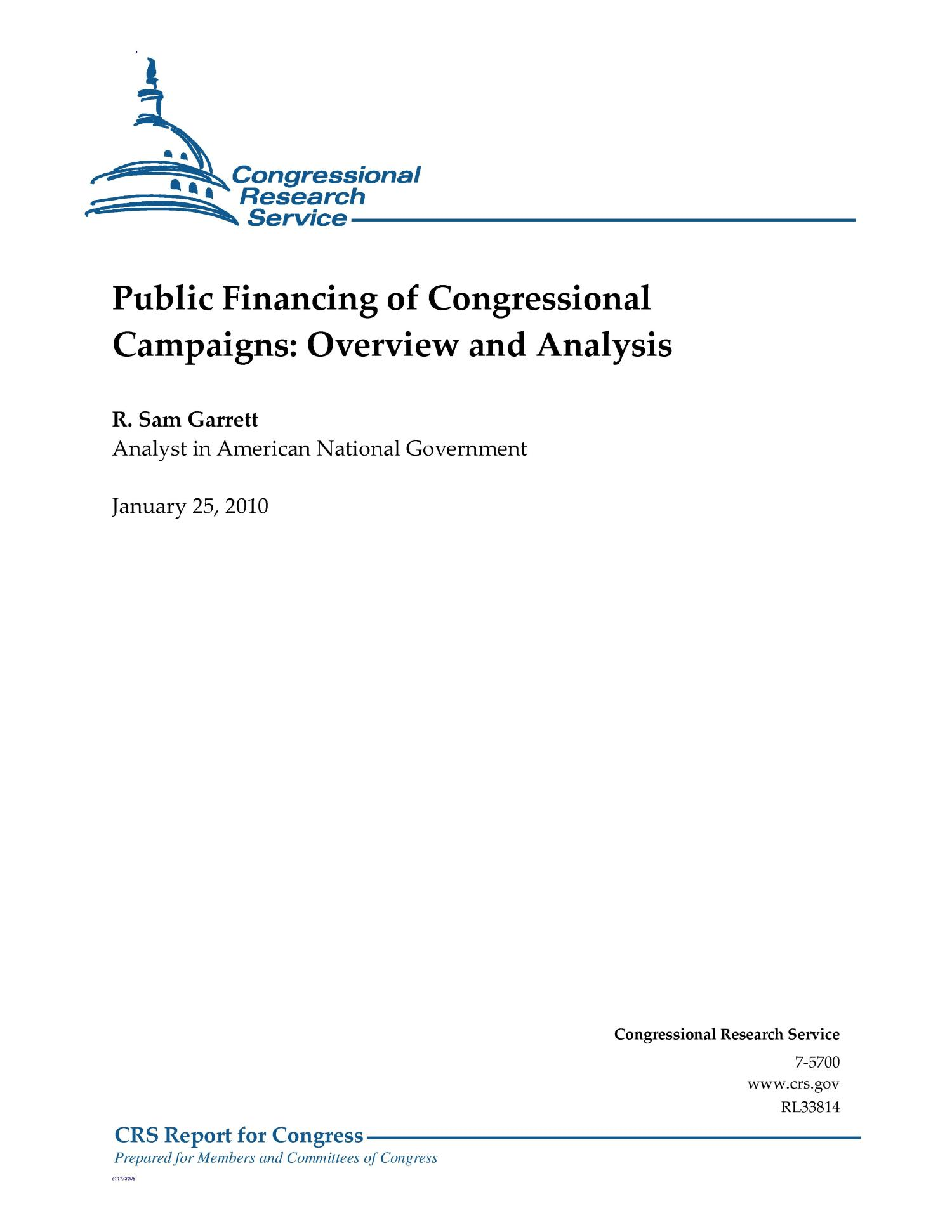 Public Financing of Congressional Campaigns: Overview and Analysis                                                                                                      [Sequence #]: 1 of 88