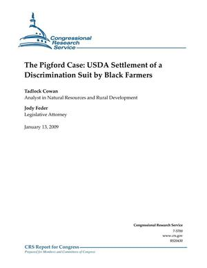 Primary view of object titled 'The Pigford Case: USDA Settlement of a Discrimination Suit by Black Farmers'.