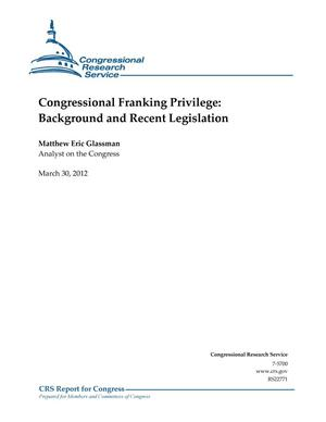 Primary view of object titled 'Congressional Franking Privilege: Background and Recent Legislation'.