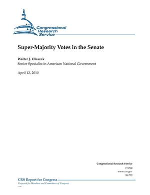 Primary view of object titled 'Super-Majority Votes in the Senate'.