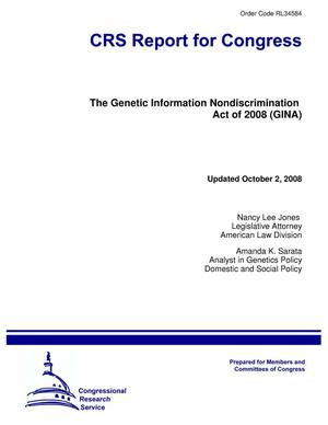 Primary view of object titled 'The Genetic Information Nondiscrimination Act of 2008 (GINA)'.