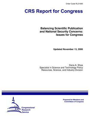 Primary view of object titled 'Balancing Scientific Publication and National Security Concerns: Issues for Congress'.