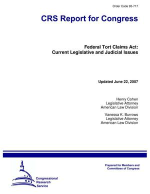 Primary view of object titled 'Federal Tort Claims Act: Current Legislative and Judicial Issues'.
