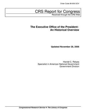 Primary view of object titled 'The Executive Office of the President: An Historical Overview'.