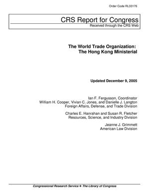 Primary view of object titled 'The World Trade Organization: The Hong Kong Ministerial'.