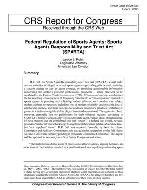 Primary view of object titled 'Federal Regulation of Sports Agents: Sports Agents Responsibility and Trust Act (SPARTA)'.
