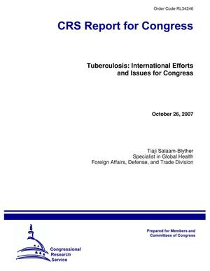 Primary view of object titled 'Tuberculosis: International Efforts and Issues for Congress'.