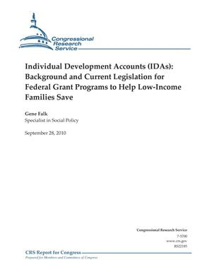 Primary view of object titled 'Individual Development Accounts (IDAs): Background and Current Legislation for Federal Grant Programs to Help Low-Income Families Save'.