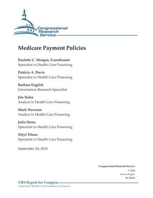 Primary view of object titled 'Medicare Payment Policies'.