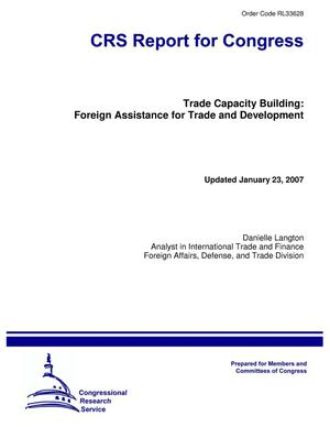 Primary view of Trade Capacity Building: Foreign Assistance for Trade and Development
