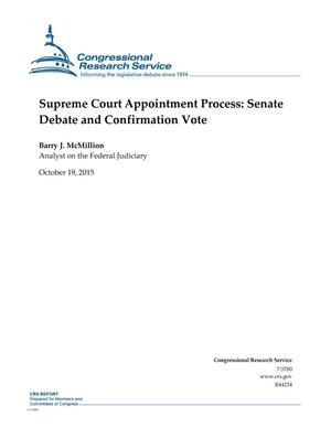 Primary view of object titled 'Supreme Court Appointment Process: Senate Debate and Confirmation Vote'.