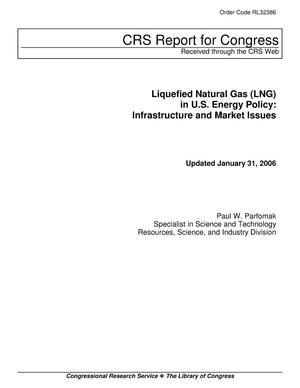 Primary view of object titled 'Liquefied Natural Gas (LNG) in U.S. Energy Policy: Infrastructure and Market Issues'.