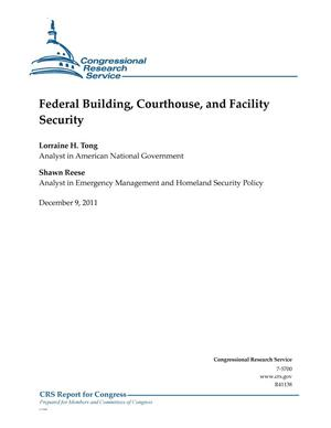 Primary view of object titled 'Federal Building, Courthouse, and Facility Security'.