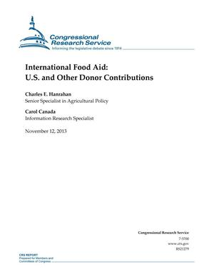 Primary view of object titled 'International Food Aid: U.S. and Other Donor Contributions'.