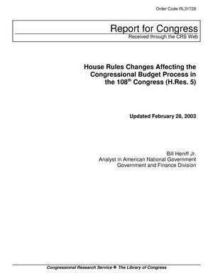 Primary view of object titled 'House Rules Changes Affecting the Congressional Budget Process in the 108th Congress (H.Res. 5)'.