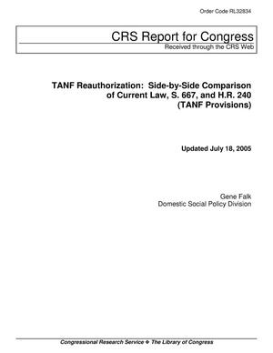 Primary view of object titled 'TANF Reauthorization: Side-by-Side Comparison of Current Law, S. 667, and H.R. 240 (TANF Provisions)'.