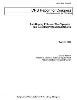 Primary view of object titled 'Anti-Doping Policies: The Olympics and Selected Professional Sports'.