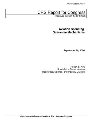 Primary view of object titled 'Aviation Spending Guarantee Mechanisms'.