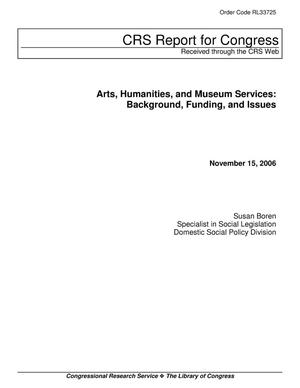 Primary view of object titled 'Arts, Humanities, and Museum Services: Background, Funding, and Issues'.