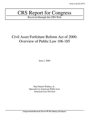 Primary view of object titled 'Civil Asset Forfeiture Reform Act of 2000: Overview of Public Law 106-185'.