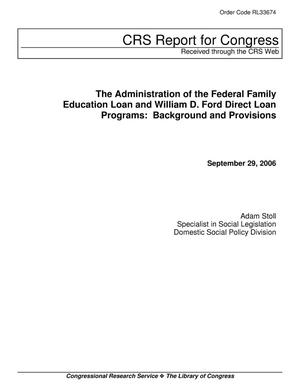 Primary view of object titled 'The Administration of the Federal Family Education Loan and William D. Ford Direct Loan Programs: Background and Provisions'.
