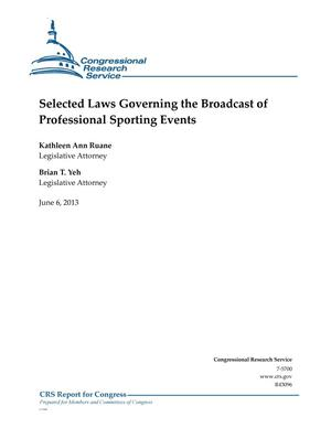Primary view of object titled 'Selected Laws Governing the Broadcast of Professional Sporting Events'.