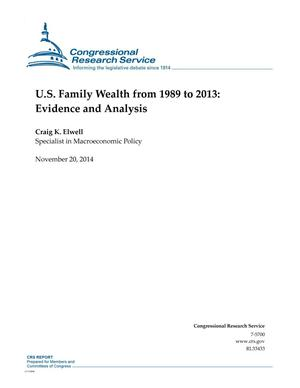 Primary view of object titled 'U.S. Family Wealth from 1989 to 2013: Evidence and Analysis'.