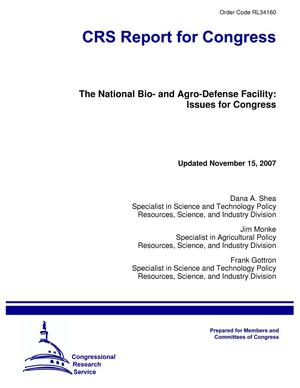 Primary view of object titled 'The National Bio- and Agro-Defense Facility: Issues for Congress'.