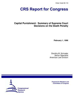 Primary view of object titled 'Capital Punishment: Summary of Supreme Court Decisions on the Death Penalty'.