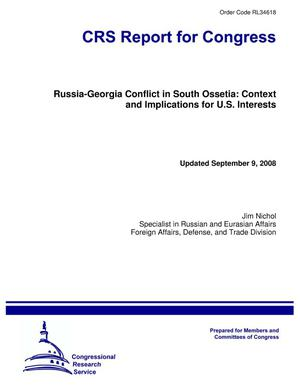 Primary view of object titled 'Russia-Georgia Conflict in South Ossetia: Context and Implications for U.S. Interests'.