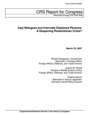 Primary view of object titled 'Iraqi Refugees and Internally Displaced Persons: A Deepening Humanitarian Crisis?'.