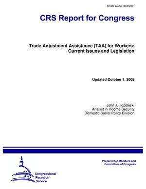Primary view of object titled 'Trade Adjustment Assistance (TAA) for Workers: Current Issues and Legislation'.