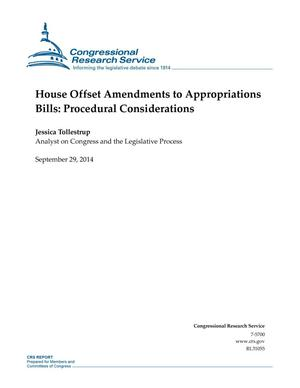 Primary view of object titled 'House Offset Amendments to Appropriations Bills: Procedural Considerations'.