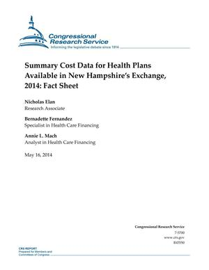 Primary view of object titled 'Summary Cost Data for Health Plans Available in New Hampshire's Exchange, 2014: Fact Sheet'.