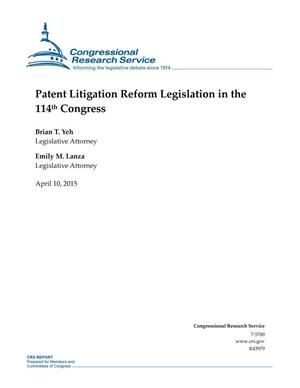 Primary view of object titled 'Patent Litigation Reform Legislation in the 114th Congress'.
