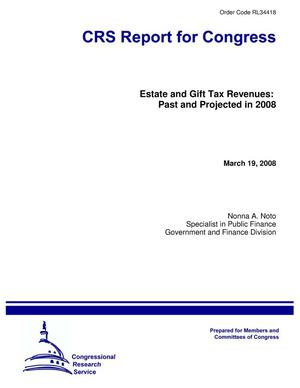 Primary view of object titled 'Estate and Gift Tax Revenues: Past and Projected in 2008'.