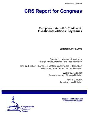 Primary view of object titled 'European Union–U.S. Trade and Investment Relations: Key Issues'.
