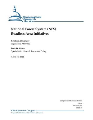 Primary view of object titled 'National Forest System (NFS) Roadless Area Initiatives'.
