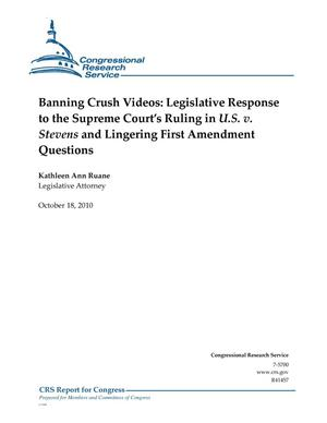 Primary view of object titled 'Banning Crush Videos: Legislative Response to the Supreme Court's Ruling in U.S. v. Stevens and Lingering First Amendment Questions'.
